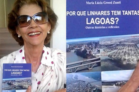 Maria Lucia Zunti Historiadora lança livro que trata sobre a influência do Rio Doce nas lagoas da região de Linhares