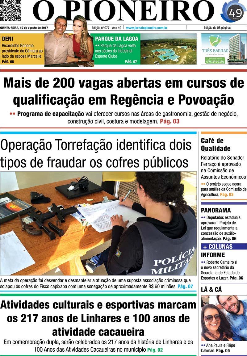 6e049a1c0 Edição do Jornal O PIONEIRO Linhares 10 de agosto de 2017